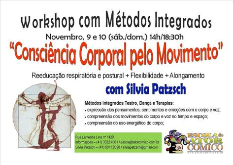 DICA: WORKSHOP DE CONSCIÊNCIA CORPORAL PELO MOVIMENTO (neste final de semana 09 e 10/11)