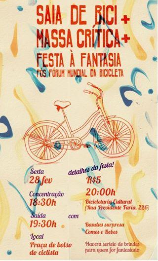 FESTA 28/02 - III Fórum Mundial da Bicicleta tem festa de encerramento (tchaaaau urso!!)